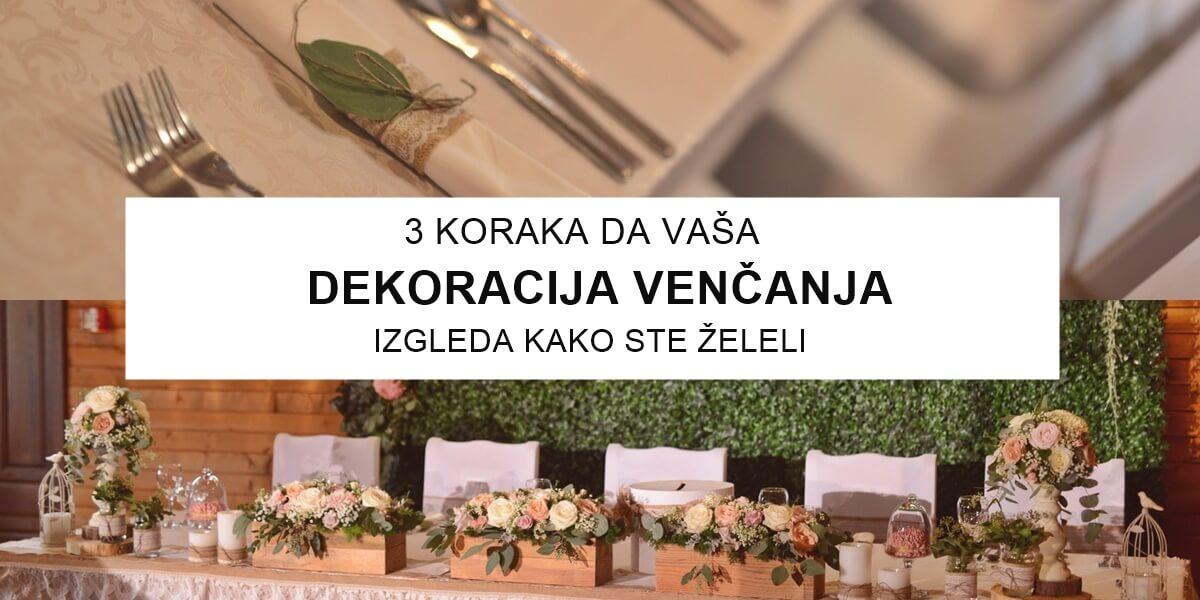 Dekoracija venčanja – 3 koraka do vaše dekoracije venčanja